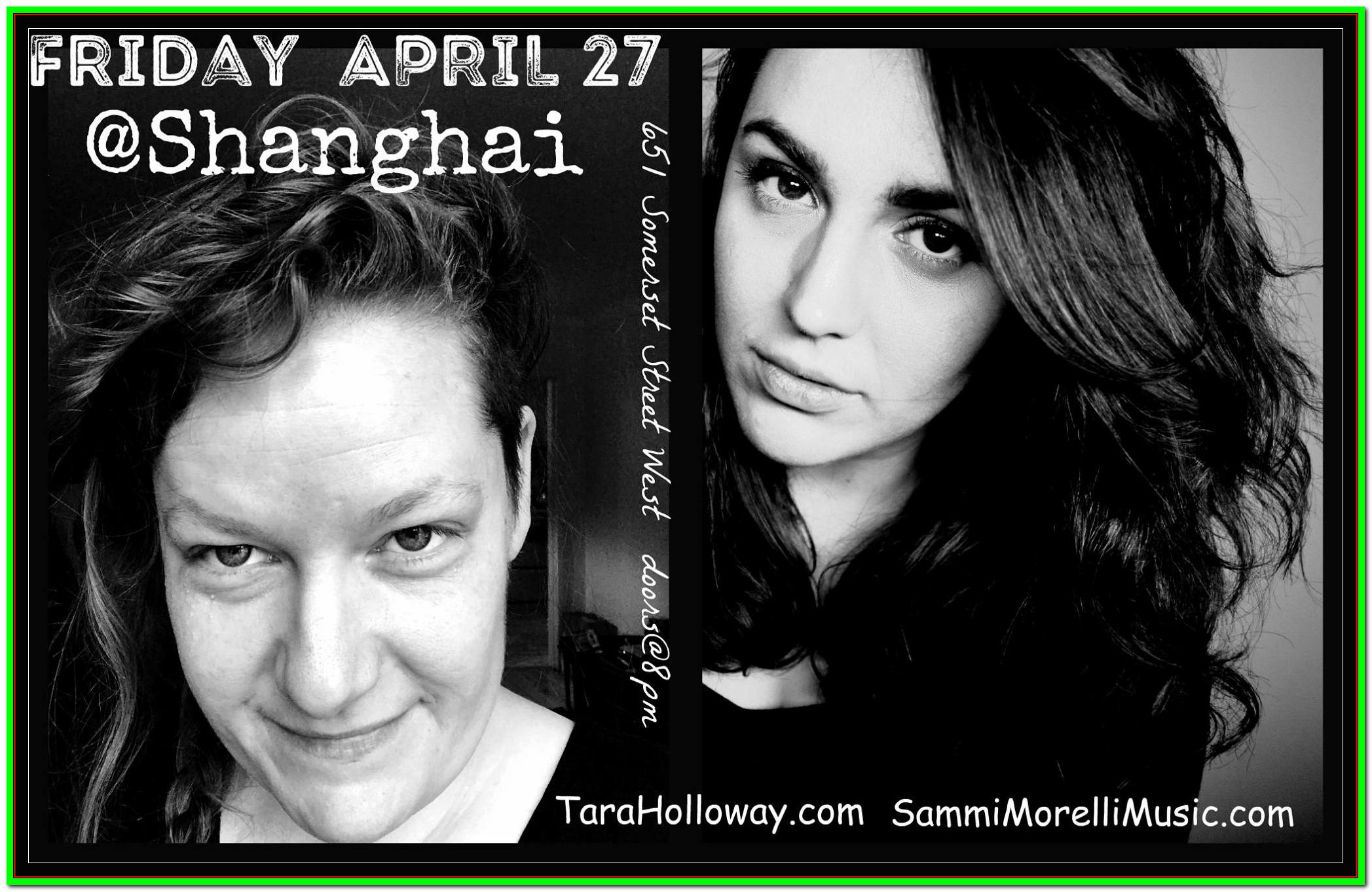 holloway and morelli LIVE at shanghai 27apr18  sc 1 st  The Shanghai Restaurant - WordPress.com & Sammi Morelli + Tara Holloway| Fri. Apr.27 @ 9pm-u003e12am | Tickets ...